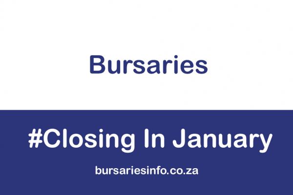 LIST OF BURSARIES CLOSING IN JANUARY 2021