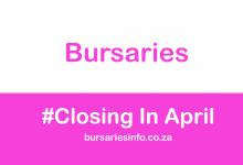 SOUTH AFRICAN BURSARIES CLOSING IN APRIL 2021
